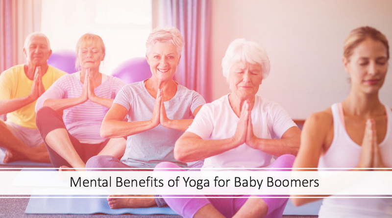 mental benefits of yoga for baby boomers